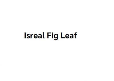 Isreal Fig Leaf
